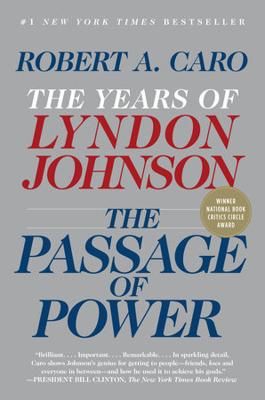 The Passage of Power by Robert A. Caro
