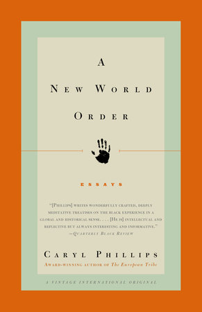 A New World Order by Caryl Phillips