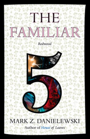 The Familiar, Volume 5