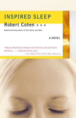 Inspired Sleep by Robert Cohen