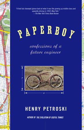 Paperboy by Henry Petroski