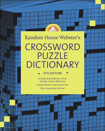 Random House Webster's Crossword Puzzle Dictionary, 4th Edition by Stephen Elliott