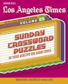 Los Angeles Times Sunday Crossword Puzzles, Volume 25