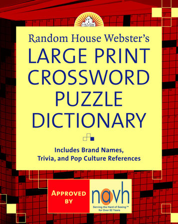 Random House Webster's Large Print Crossword Puzzle Dictionary by Stephen Elliott