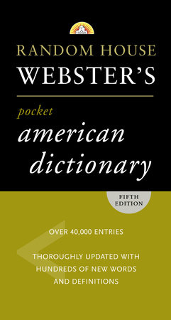 Random House Webster's Pocket American Dictionary, Fifth Edition by Random House