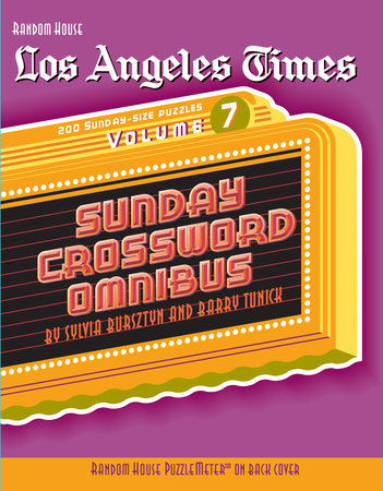 Los Angeles Times Sunday Crossword Omnibus, Volume 7 by Barry Tunick and Sylvia Bursztyn