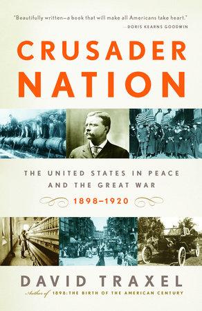 Crusader Nation by David Traxel