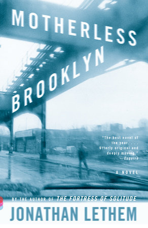 Motherless Brooklyn by Jonathan Lethem
