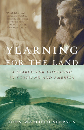 Yearning for the Land by John W. Simpson
