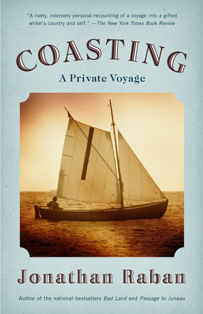Coasting by Jonathan Raban
