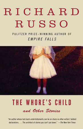 The Whore's Child by Richard Russo