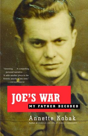 Joe's War by Annette Kobak