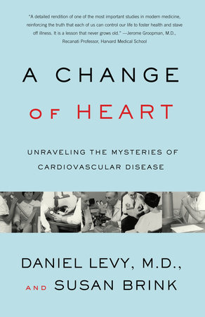 Change of Heart by Daniel Levy, M.D. and Susan Brink