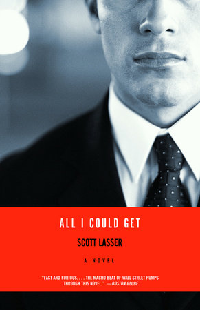 All I Could Get by Scott Lasser