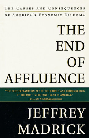 The End of Affluence by Jeff Madrick