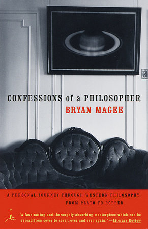 Confessions of a Philosopher: by Bryan Magee