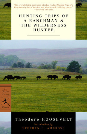 Hunting Trips of a Ranchman and The Wilderness Hunter Book Cover Picture