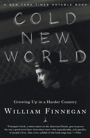 Cold New World by William Finnegan