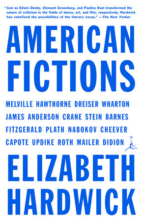 American Fictions by Elizabeth Hardwick