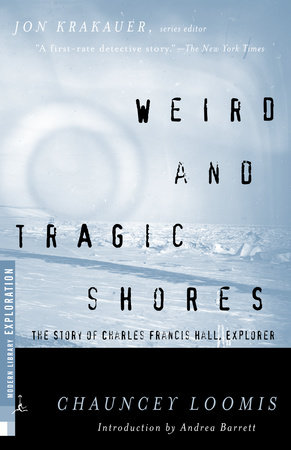 Weird and Tragic Shores by Chauncey Loomis