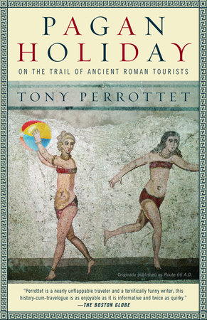 Pagan Holiday by Tony Perrottet