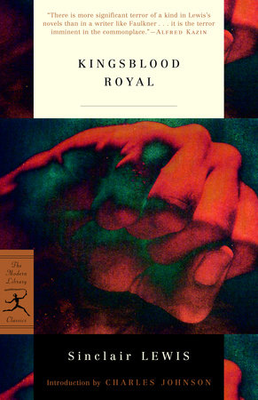 Kingsblood Royal by Sinclair Lewis