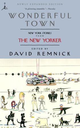 Wonderful Town by David Remnick