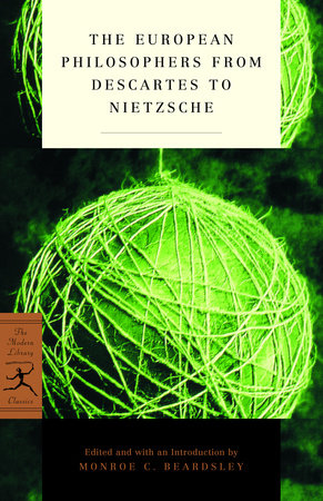 The European Philosophers from Descartes to Nietzsche by
