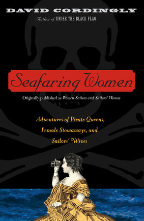 Women Sailors and Sailors' Women by David Cordingly