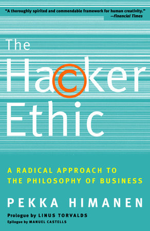 The Hacker Ethic by Pekka Himanen