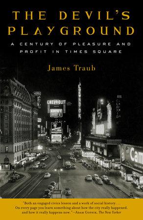 The Devil's Playground by James Traub