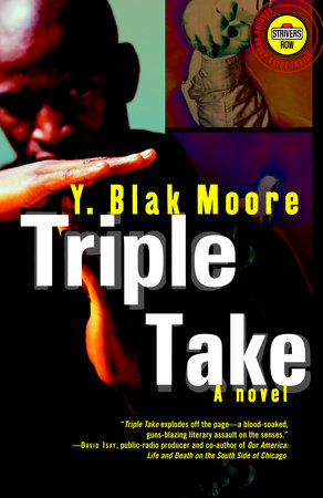 Triple Take by Y. Blak Moore