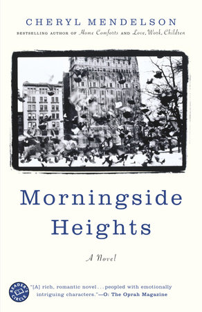 Morningside Heights by Cheryl Mendelson