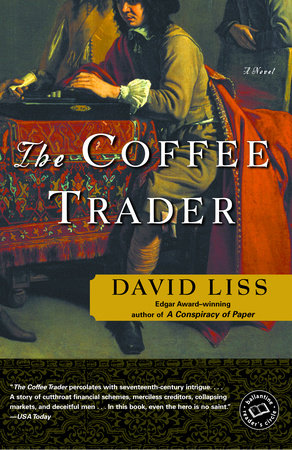 The Coffee Trader by David Liss