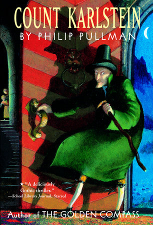 Count Karlstein by Philip Pullman