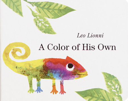 A COLOR OF HIS OWN by Leo Lionni
