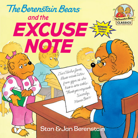 The Berenstain Bears and the Excuse Note by Stan Berenstain and Jan Berenstain