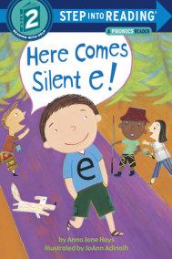 Here Comes Silent E!
