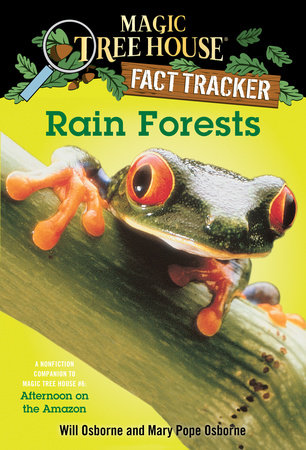 Rain Forests by Mary Pope Osborne