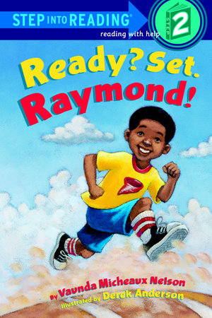 Ready? Set. Raymond! by Vaunda Nelson