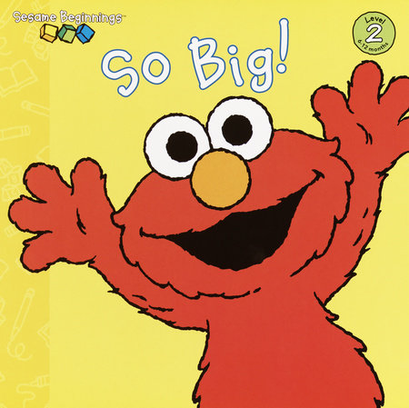 So Big! (Sesame Street) by Anna Jane Hays