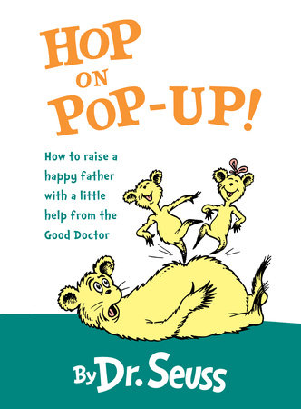 Hop on Pop-Up by Dr. Seuss