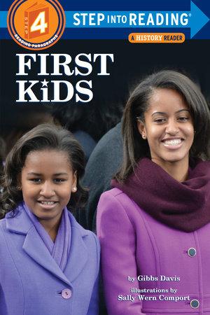 First Kids by Gibbs Davis