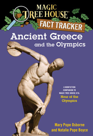 Ancient Greece and the Olympics by Mary Pope Osborne and Natalie Pope Boyce