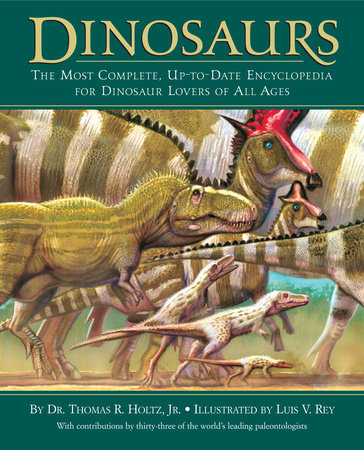 Dinosaurs by Dr. Thomas R. Holtz, Jr.