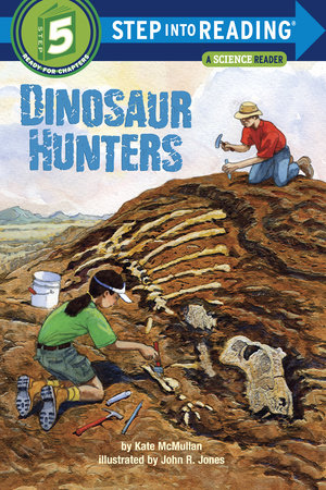 Dinosaur Hunters by Kate McMullan