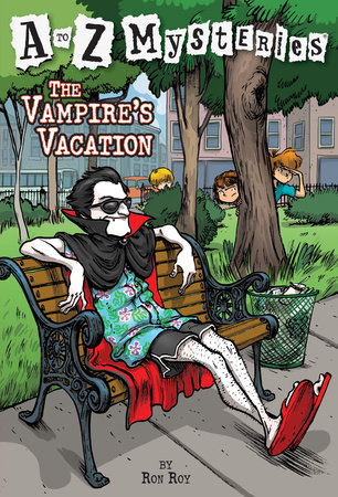 A to Z Mysteries: The Vampire's Vacation by Ron Roy