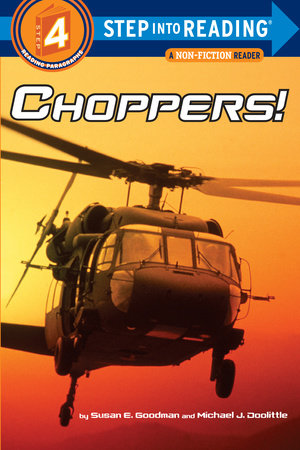 Choppers! by Susan Goodman