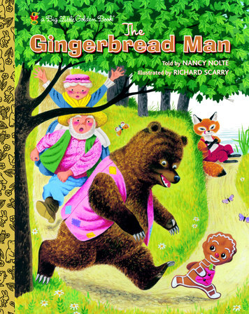 The Gingerbread Man by Nancy Nolte