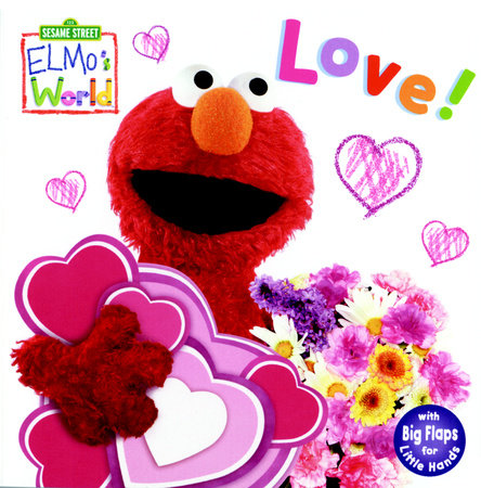 Elmo's World: Love! (Sesame Street) by Kara McMahon
